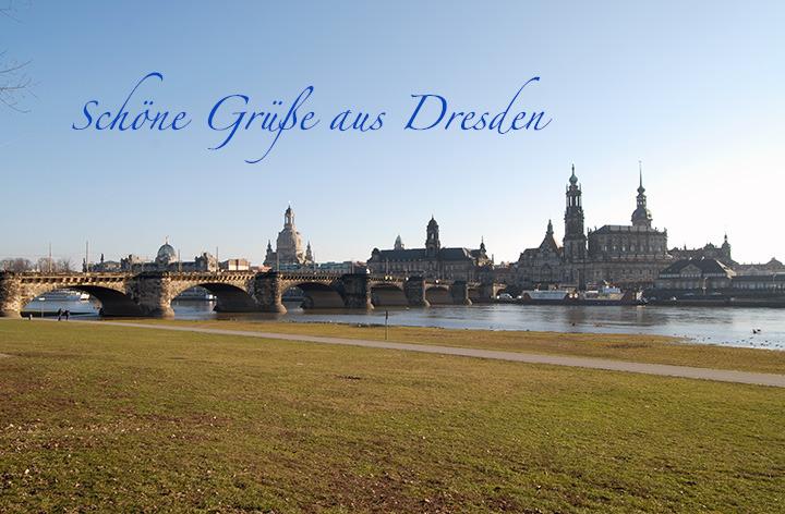 Schöne Grüße aus Dresden