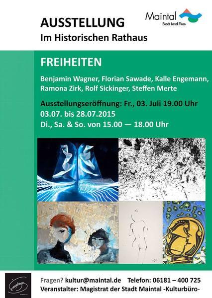 2015 Ausstellung Maintal; 3. - 28. July