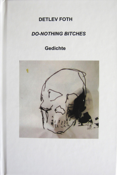 Do-Nothing Bitches