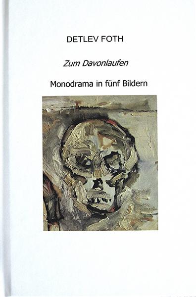 Zum Davonlaufen / Theaterstück / Detlev Foth