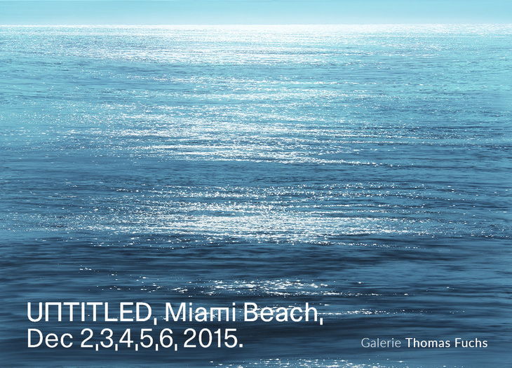 Untitled, Miami Beach, 2.-6.12.2015, Galerie Thomas Fuchs