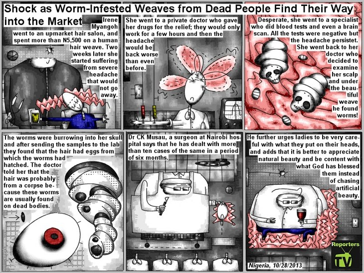 Worm-infested weaves from dead people