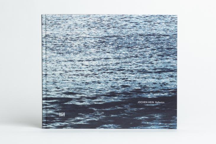 New monograph: JOCHEN HEIN Reflexion