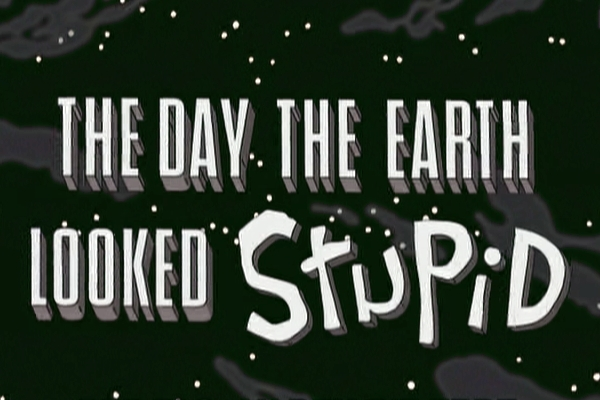 The Day The World Looked Stupid II