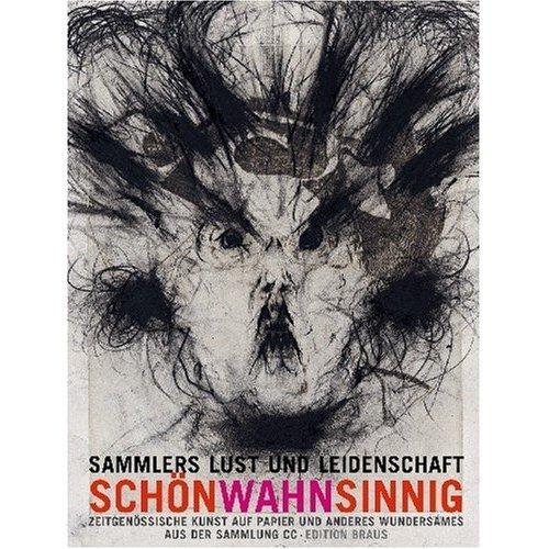 Catalog, SchönWahnSinnig 2007 w/ Warhol, Lichtenstein, Penck,...