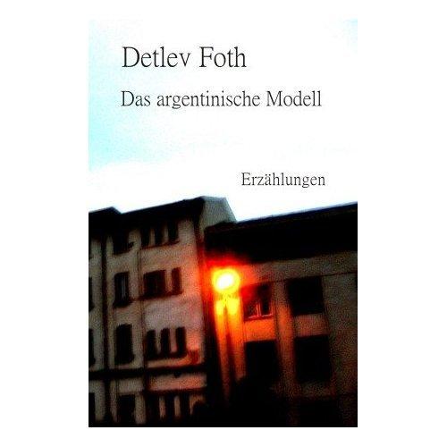 Das argentinische Modell