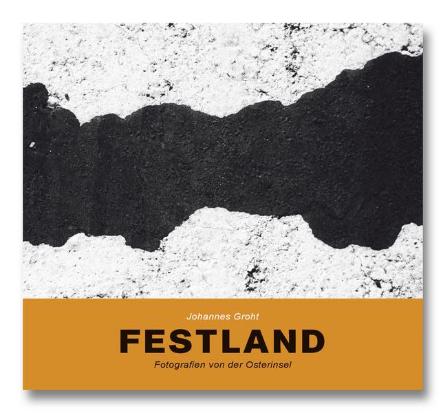 FESTLAND – Fotografien von der Osterinsel