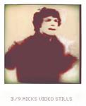 3/9 Micks Video Stills