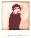 2/9 Micks Video Stills