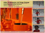 Utility of Obsession: All Things Orange