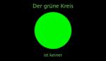 Der grüne Kreis ist keiner