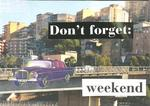 stephan brenn-the concept - don`t forget - weekend